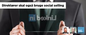Blogindlæg om betydningen af at ledelsen også tager social selling til sig